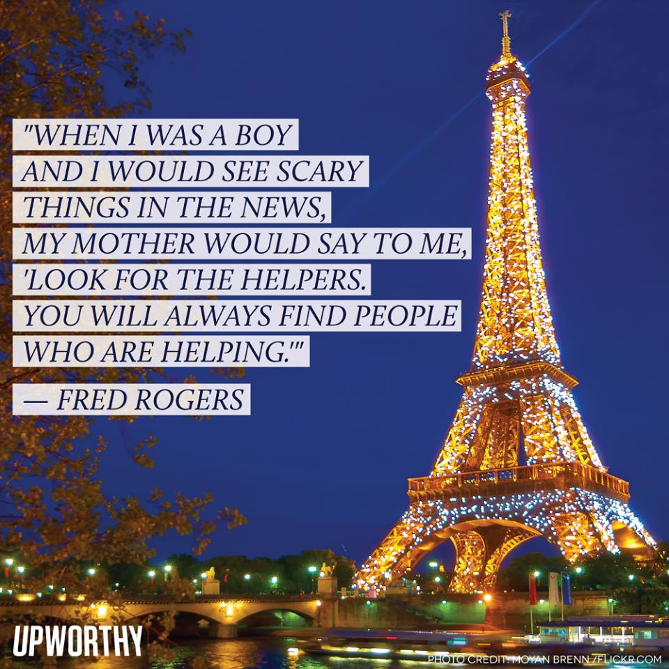 "#PrayingForParis ""Look for the helpers.."" https://t.co/BYXTcLnhl9"
