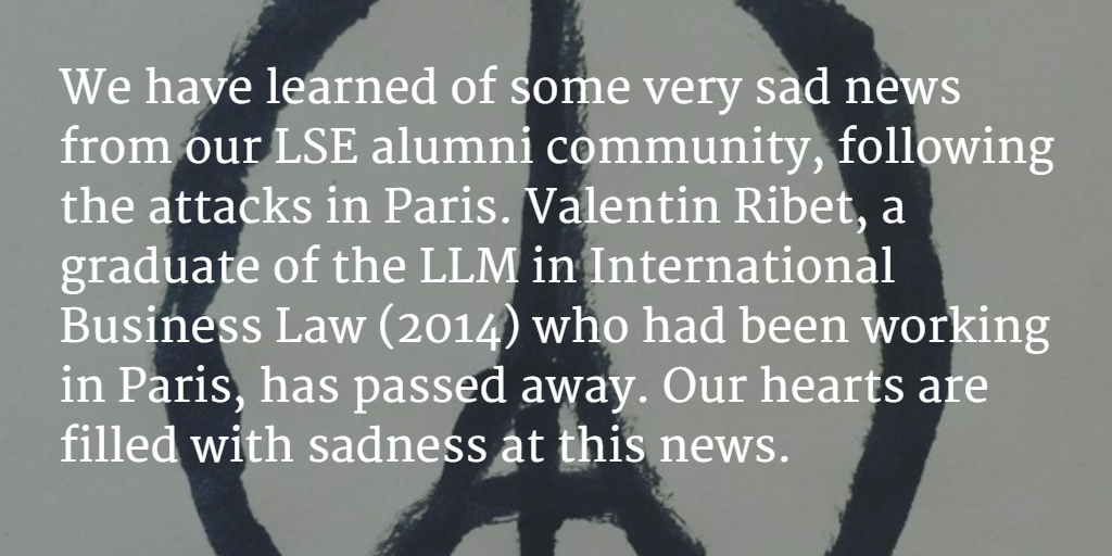 We have learned of some very sad news from our LSE alumni community, following the #ParisAttacks. https://t.co/NZVsG6PDLh