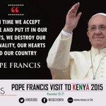 Your message @Pontifex was great. #KwaheriPope #MunguAibarikiKenya https://t.co/5oqtXLOXlU
