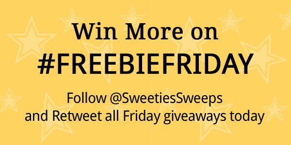 It's #FreebieFriday Follow @SweetiesSweeps and retweet what I share on Friday. #Winner What will you win today? https://t.co/49iEHAbL8k