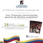 Foro: Enmiendas Constitucionales, garantía de derechos ciudadanos con @FCEB_Ecuador 28/Nov @enmiendas_ec https://t.co/PB56jfnupf
