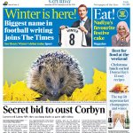 Saturdays Times front page: Secret bid to oust Corbyn #tomorrowspaperstoday #bbcpapers https://t.co/4zg7c5QDQz