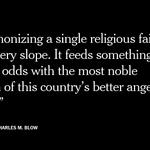 Anti-Muslim is anti-American, writes @CharlesMBlow https://t.co/2XMSXGX76t via @nytopinion https://t.co/wsKEj0Q3mi