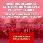 """Le 2 décembre à 20h, tous à #Toulouse -salle """"Halle aux grains"""" pr soutenir @saurel2014 & les #CitoyensDuMidi #LRMP https://t.co/YTNnqqY4UP"""