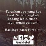 Jangan berhenti. #nakbebel https://t.co/PabEEzSC2L