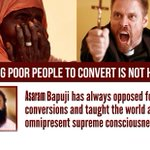 Asaram BapuJi framed in fake case in order to make Conversion Process hurdle-free! #SICKularConversions . https://t.co/J1a9IKYyag