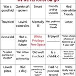 White terrorist bingo (h/t Fipi Lele) https://t.co/CTtA7YtWkO