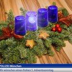 Wir wünschen Euch allen einen frohen 1. Adventssonntag. Eure #Polizei #München https://t.co/52NuHCYbHy