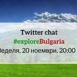 Очакваме ви днес в 20:00 ч. в първия български Twitter чат за пътуване в България! #exploreBulgaria https://t.co/dzp4pTbanV