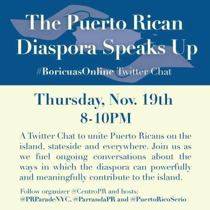 The #PuertoRico Diaspora Speaks Up on Twitter Thursday 11/19 8-10 pm ~ Join the conversation w #BoricuasOnline! https://t.co/oXJZxZ6M87