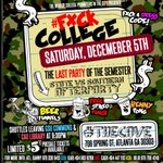 #FxckCollege December 5th! 🍻  Beer Funnels, Henny Pong & FREE Spiked Punch   Limited $5 Presale Bands Avialable  https://t.co/0WciJ8NzTl x12