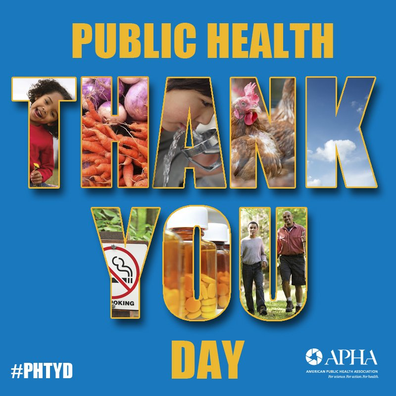 It's Public Health Thank You Day! Thank YOU for your work to protect & improve health! #PHTYD https://t.co/ZJSZjFEjNV