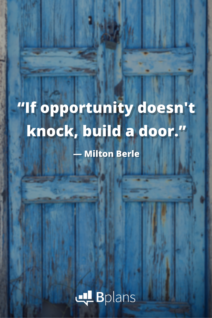 """If #opportunity doesn't knock, build a door."" —Milton Berle #Inspiration #Quotes #Entrepreneurs https://t.co/zIEbsoiCQd"