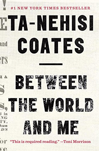 """Ta-Nehisi Coates's """"Between the World and Me"""" wins the @nationalbook award for Nonfiction. https://t.co/C7F2zYzruL"""