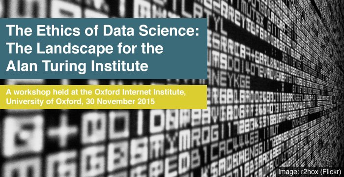 Our forthcoming @turinginst workshop on Ethics of Data Science https://t.co/hJR4pydk2t #dataethics @Floridi https://t.co/XGcU2T9VEB