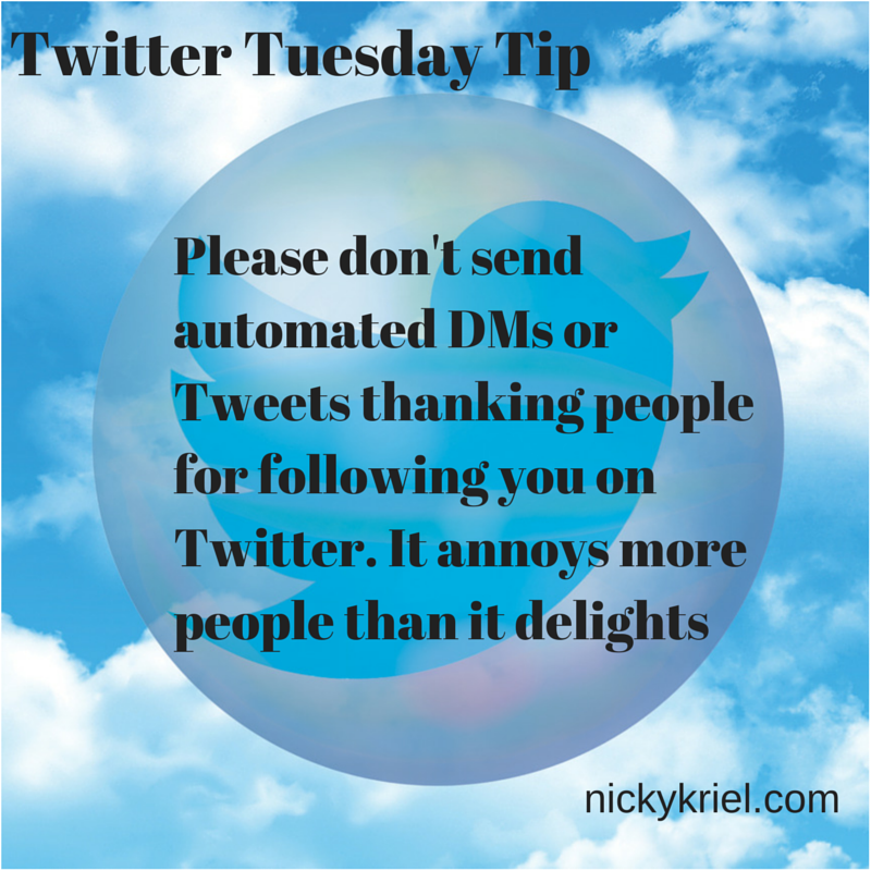 #Twittertips - Please, please, please don't send automated DMs. https://t.co/nGgRFzbkt4