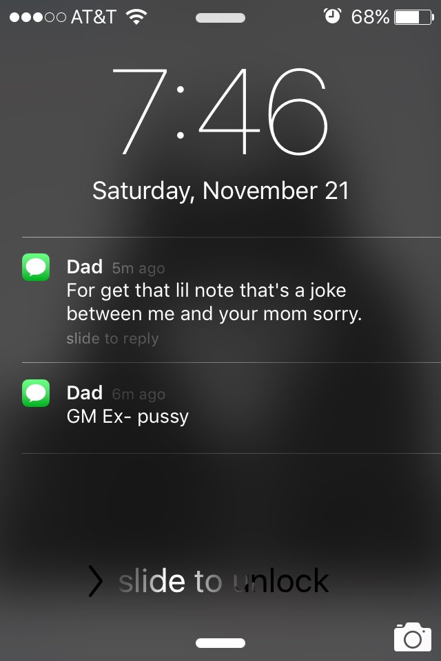 When your dad thought he was texting your mom but he texted you instead