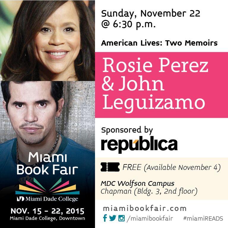 American Lives: Two Memoirs @rosieperezbklyn & @JohnLeguizamo sponsored by @RepublicaWorld #support #MiamiBookFair https://t.co/x0C5r1MjjS