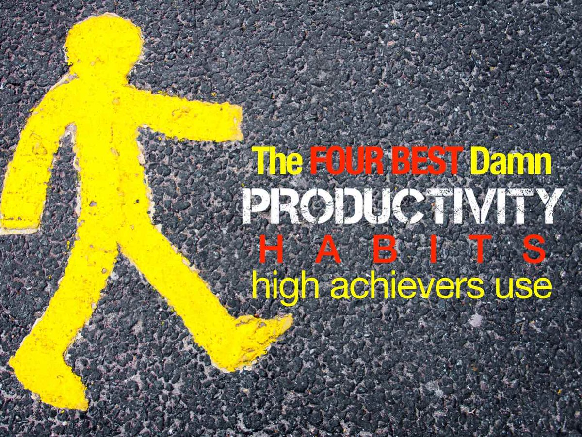 The four best damn productivity habits high achievers use https://t.co/T1CR8wl6Fx via @HughCulver https://t.co/nyerPX2tEB