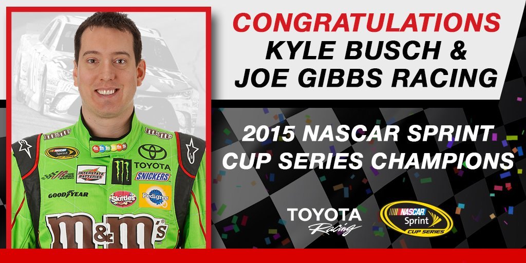 Hey #ToyotaNation! @KyleBusch is your 2015 @NASCAR Cup Champion! Thanks for joining us for our first championship! https://t.co/RMsw38dPmx