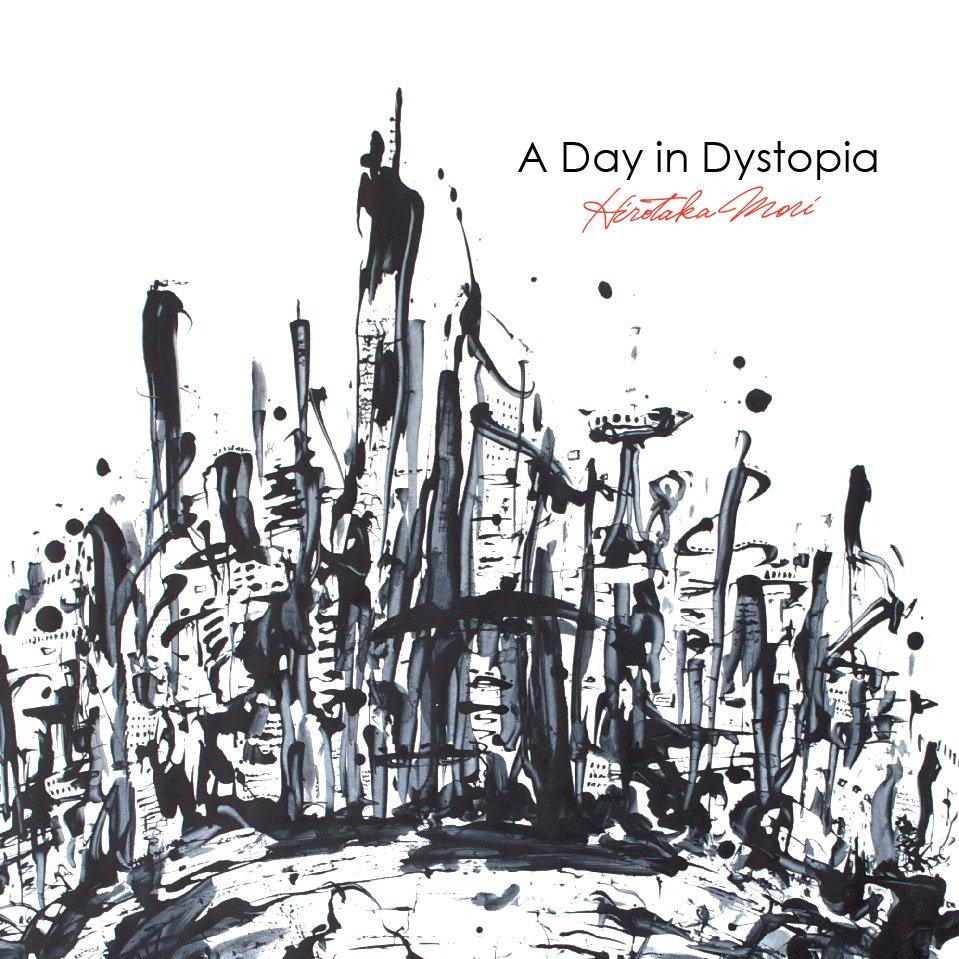 11月25日発売!森広隆4thアルバム『A Day in Dystopia』 Drums:佐野康夫さん、Bass:種子田健さんなど素晴らしい音楽家の方々とともに、現在の僕を遠慮なく音に詰め込みました。 ぜひ買って頂けたら嬉しいです! https://t.co/PZeja97zaN