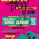 12/4(FRI) #BORNFREE_ @djkango @DJAlamaki @xMAxJIx @DJ_NACO @karen_0401 #hiphop #bass #tokyo https://t.co/tGNVvkI80s