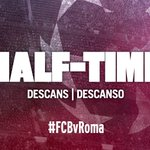 DESCANSO. @fcbarcelona_es 3 (Suárez x2, Messi) - Roma 0 #FCBlive #FCBvRoma https://t.co/2OgsM0Kpz0