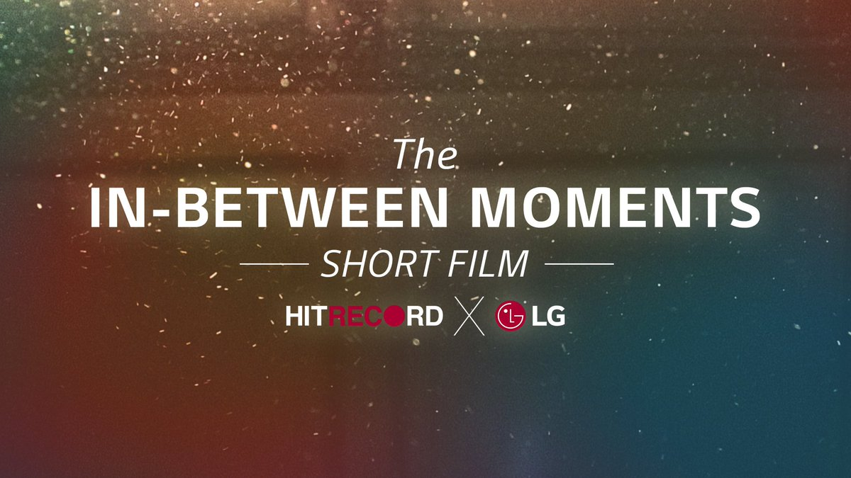RT @hitRECord: We made a short film w/ @LGUSAMobile all about the #InBetweenMoments - https://t.co/sIQYUWek04 #LGV10 https://t.co/02jNgbI7ET