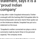 Snapdeal distances itself from Aamirs statement, says its a Proud Indian Company #AamirInsultsIndia @aamir_khan https://t.co/VcUpuNu3Tp