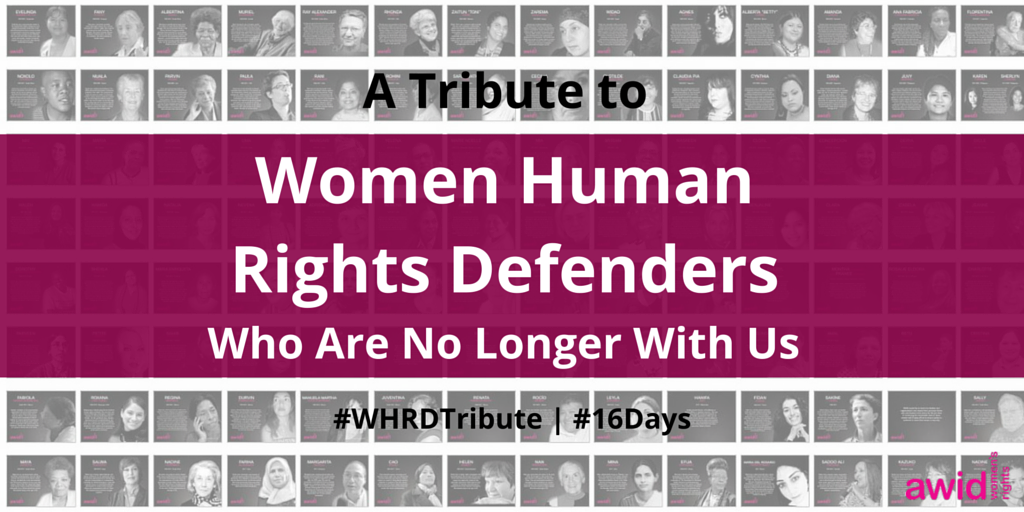 These #16Days, we honor #WHRDs who are no longer with us in our collective struggles: https://t.co/MWSNiRU0I1 https://t.co/QPCFaEzEeS