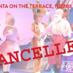 #ICYMI: Due to the threat of inclement weather, Santa on the Terrace has been cancelled. Please spread the word! https://t.co/KoAxowPAqq