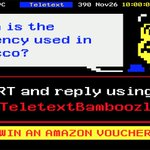 RT & reply with your answer & #TeletextBamboozle to be in with a chance of winning a £20 Amazon voucher! Closes 8pm. https://t.co/N9V2SLecAS