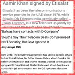 Aamir Khan brand ambsdr of Etisalat India frm 2010-13,cmpny involved in 2G, SunTV scam owned by Shahid & Asif Balwa. https://t.co/ImvEXm9mRW