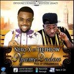 Nero X – Nyame Dadaw (Feat TeePhlow) (Prod By Ephraim) https://t.co/pUqth3Gu9Z https://t.co/HfGJtsCvSq https://t.co/bBW8g7fSv9