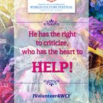 Have the heart to HELP before you project your right to criticize! #IVolunteer4WCF - a movement for a better world! https://t.co/P5duAMvcjS