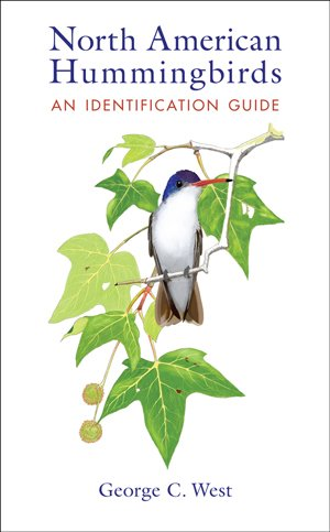 A new ID guide we like: 'North American Hummingbirds,' by George C. West. Our review: https://t.co/ZkFYxpXClM #birds https://t.co/8aFfDveAm1