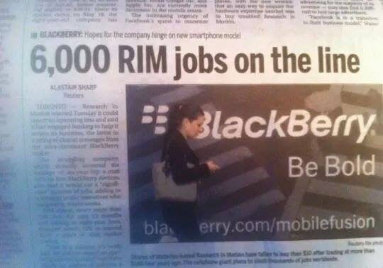 WTF headline of the day: '6,000 RIM jobs on the line'. Spotted by Amantha in JHB. https://t.co/nYfYwlMRa5
