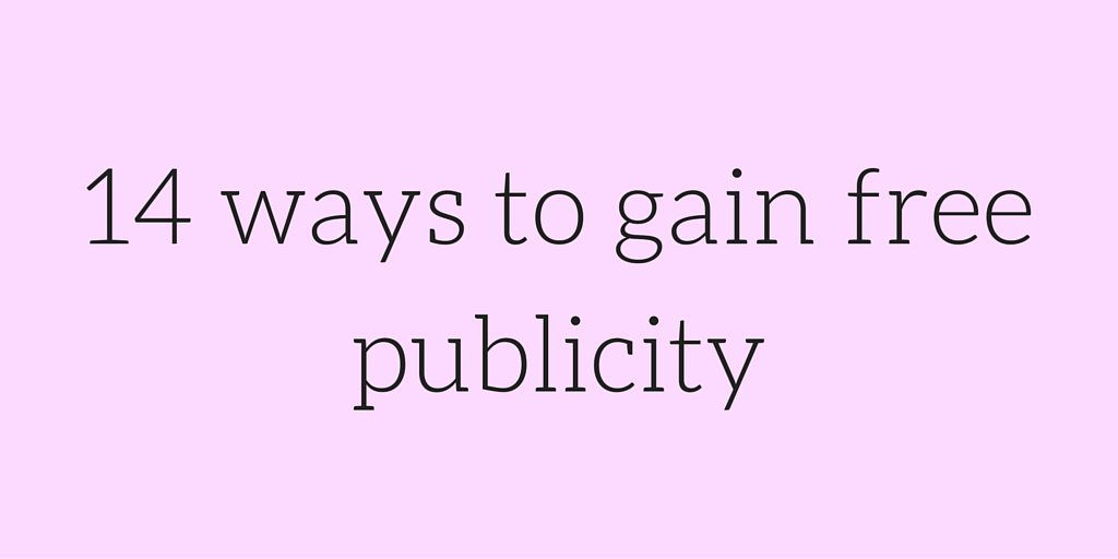 14 ways to gain free publicity: sound #PR tips for small firms and start ups #startup #SME https://t.co/RFbGvUBlMh https://t.co/ZH09Qp7St3