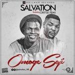RT & Download! MUSIC: @Salvation_HR – OMOGE SOJI ft. @Oritsefemi https://t.co/Jb96fR4lb1 https://t.co/BL1dJDD2ge #OmogeSoji