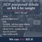 The NDP postponed debate on #Bill6 for tonight. Dont let up! Write, call, sign. #ableg #wrp https://t.co/silq8SjvL0
