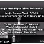 Semua dijemput hadir Majlis Bacaan Yassin & Tahlil buat Allahyarham Yussry bin Edoo Khamis ini #PakYusDalamKenangan https://t.co/u1ZxqaCWhQ