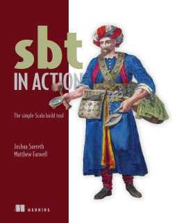 sbt in Action is in print now! ePub + Kindle: Dec 4 https://t.co/NYCZtcrgYL @jsuereth @matthewfarwell #sbt #scala https://t.co/6oRDZ48mQK