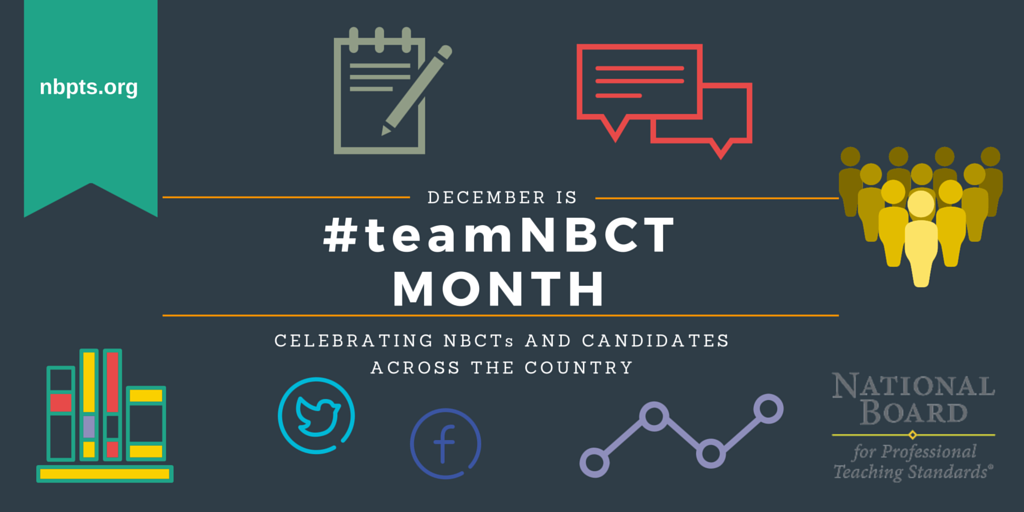 This December, we're celebrating #NBCT & candidates! All month long, engage with us using the hashtag, #teamNBCT! https://t.co/or303QTg9P