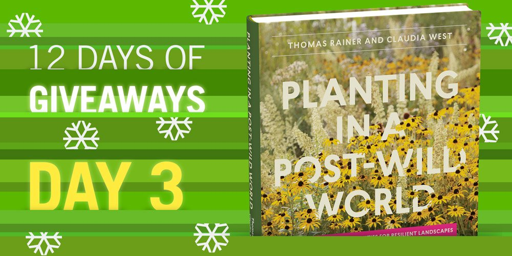 12 Days of Giveaways Planting in a Post-Wild World *Follow & RT to win!* https://t.co/yfAtEMLqt8 https://t.co/mIWRXzjFRA