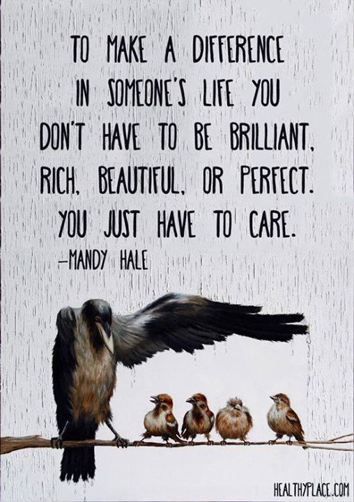 To make a difference - you just have to care! — #MandyHale #Kindness https://t.co/csxMxo6TKp