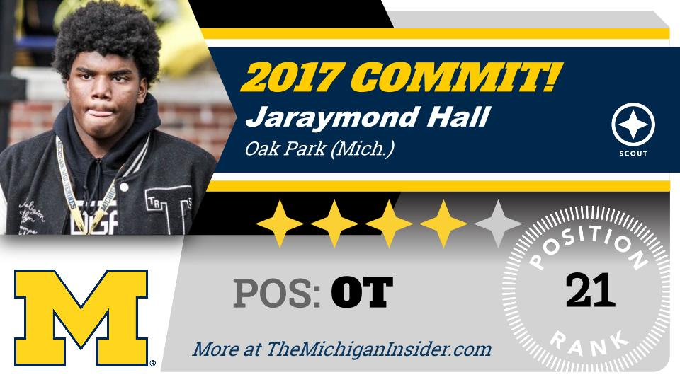 #Michigan lands 4-star 2017 OT Jaraymond Hall: https://t.co/DKYCq1NGOU https://t.co/sXca7rt64t