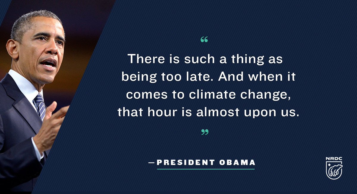 RT @NRDC: We agree with @POTUS — it's time to #DemandClimateAction before it's too late: https://t.co/bdWgvtNDH6 https://t.co/bIuib2CeLs