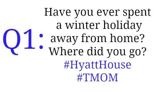 Q1: Have you ever spent a winter holiday away from home? Where did you go? #HyattHouse #TMOM #sponsored https://t.co/AF776vKhbO