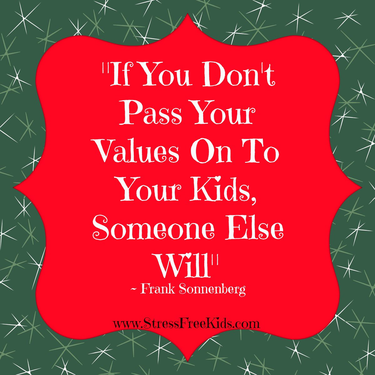 If you don't pass your values on to your kids, someone else will. - Frank Sonnenberg #JoyTrain https://t.co/ZLXagKvnWq