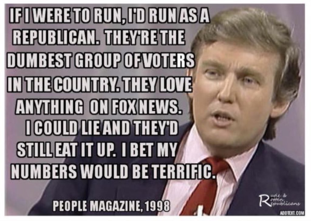 In case you were wondering what @RealDonaldTrump really thinks of Republican voters, via @zephyrwon2001 https://t.co/BITGZ7Dkxl